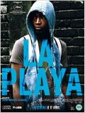 'La Playa' : un int�r�t documentaire -- 14/04/13